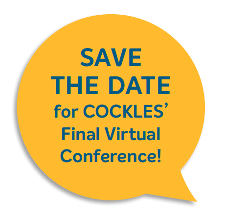 SAVE THE DATE  for COCKLES' Final Virtual Conference!